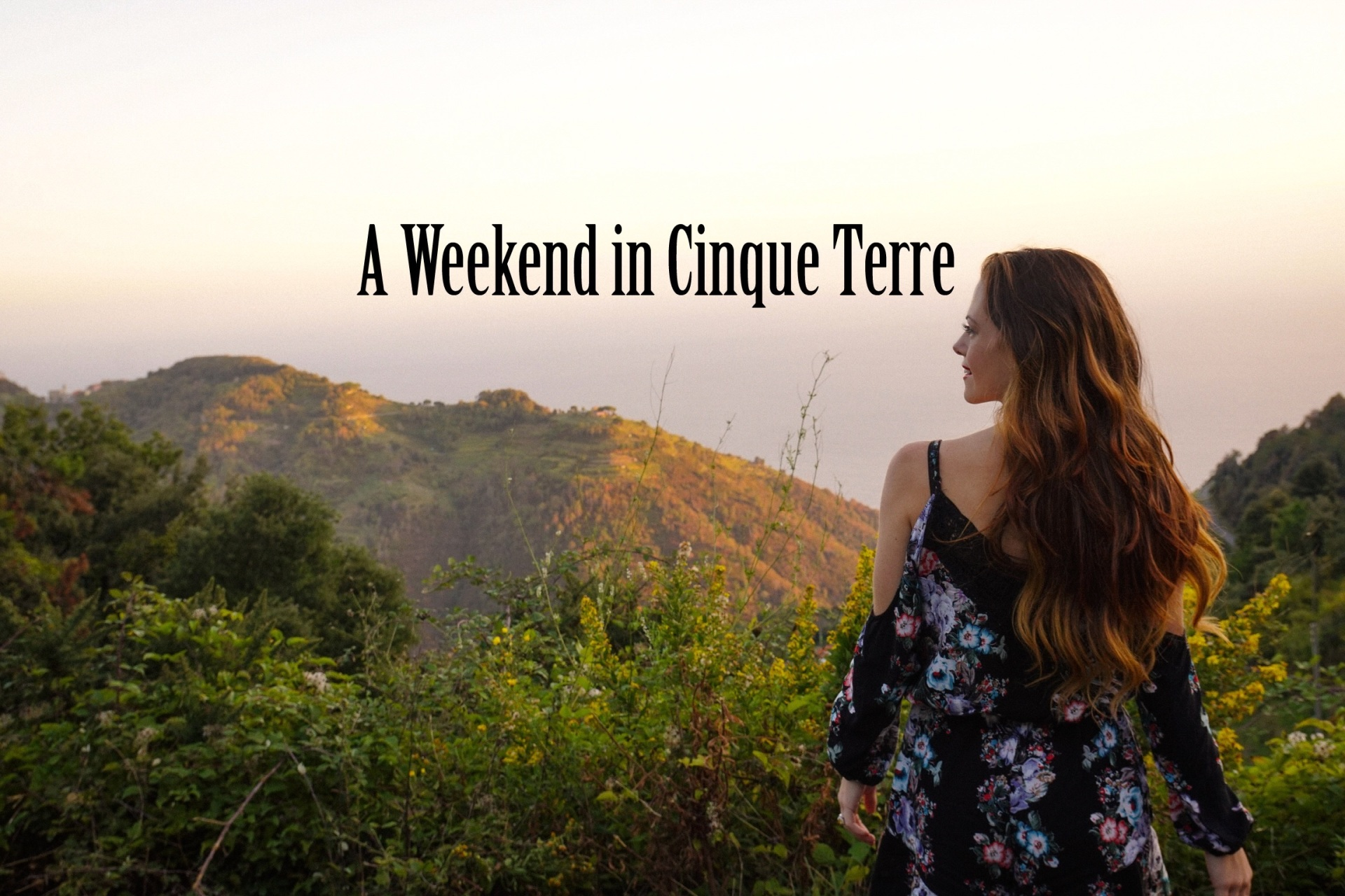 A Weekend in Cinque Terre