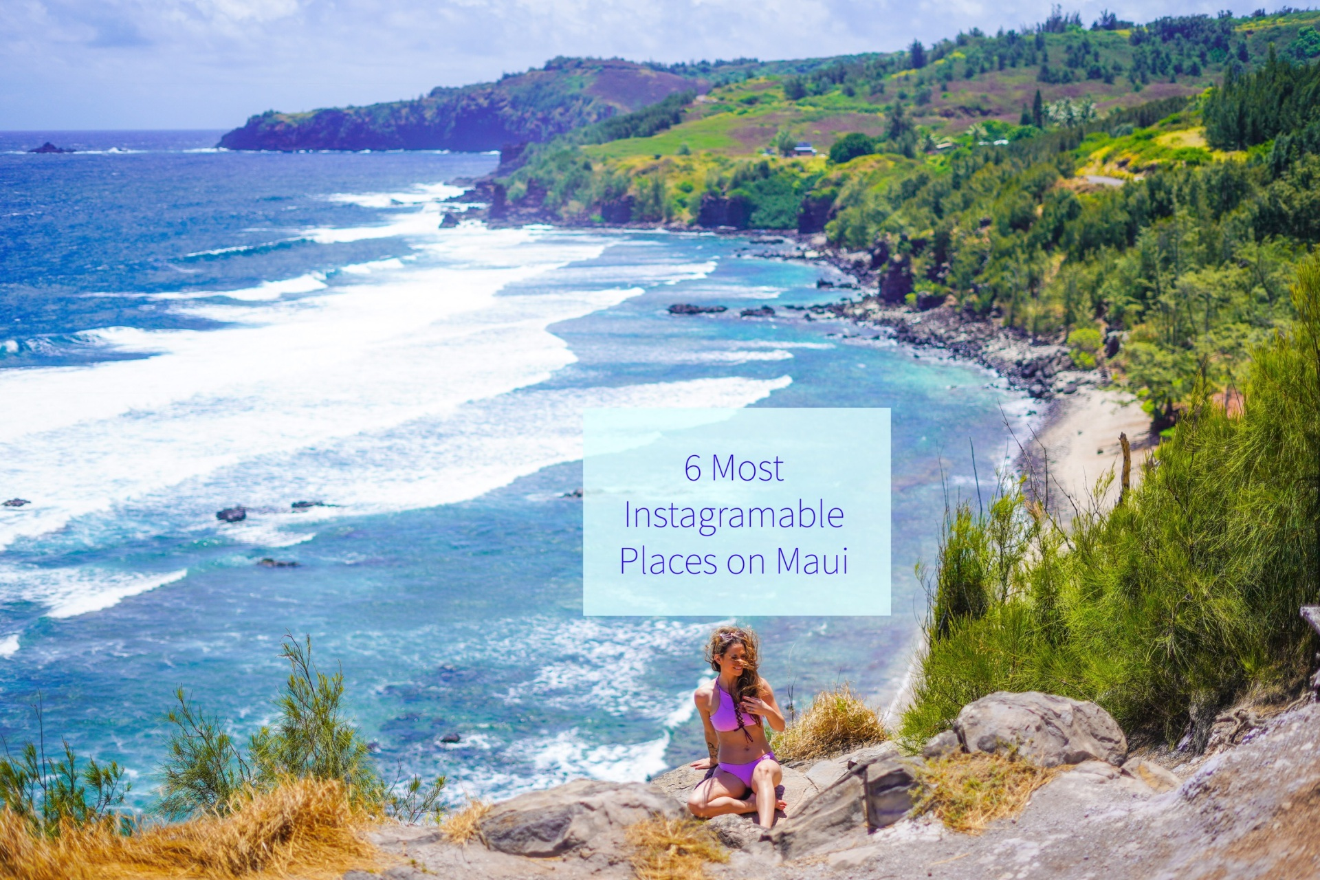 6 Most Instagramable Places on Maui