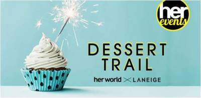 Dessert Trail with Her World & Laneige!