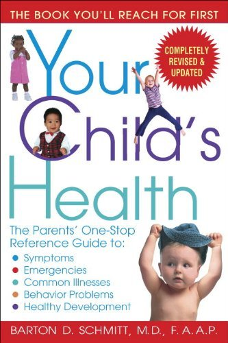 Your Child's Health, by Barton Schmitt