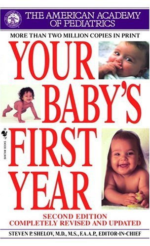 Your Baby's First Year, by the American Academy of Pediatrics.