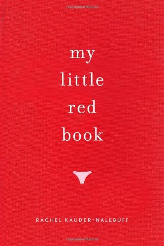My Little Red Book, by Rachel Kauder Nalebuff