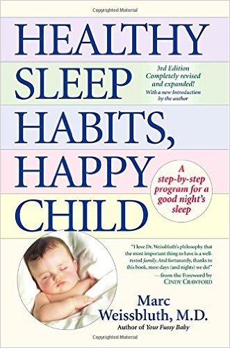 Healthy Sleep Habits, Happy Child, by Marc Weissbluth