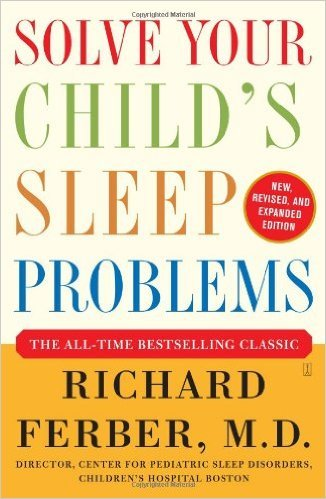 Solve your Child's Sleep Problems, by Richard Ferber