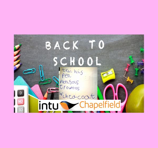 Back To School With intu Chapelfield