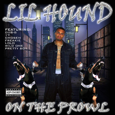 """Lil Hound - """"On The Prowl"""" 