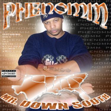 "Phenomm - ""Mr. Down South"" | 2003"