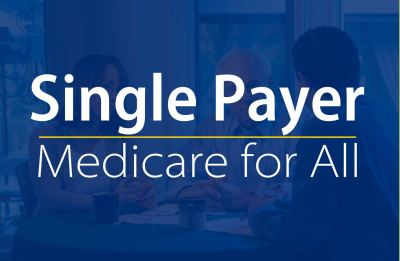 Single Payer Healthcare