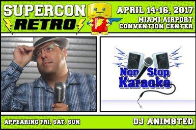 Super; Con;retro;music;anim8ted;non;stop;karaoke;florida