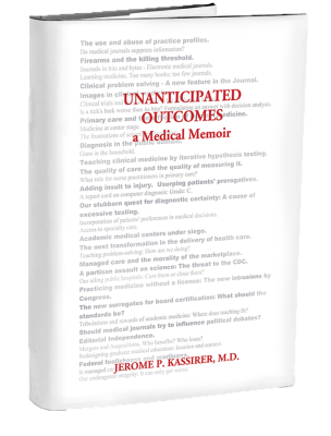 Unanticipated Outcomes: A Medical Memoir