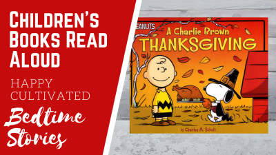 A Charlie Brown Thanksgiving Book Read Aloud