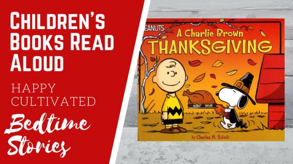 A Charlie Brown Thanksgiving Book Read Aloud