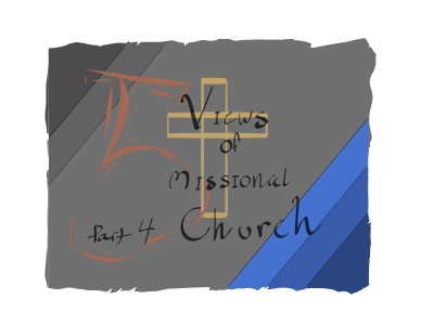 Missional Church View #3: Restructuring for Movement