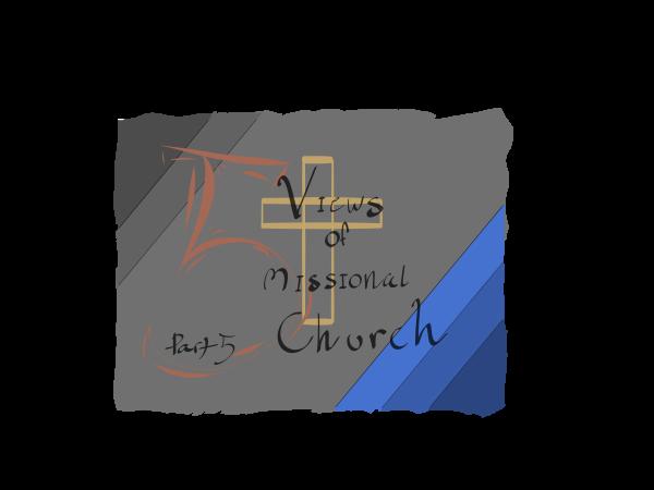 Missional Church View #4: Church as Contrast
