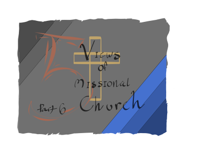 Missional Church View #5: Contextual Engagement