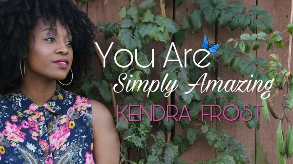 You Are Simply Amazing by Kendra Frost