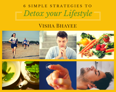 Detox your Lifestyle : Add Life to your Years and Years to your Life