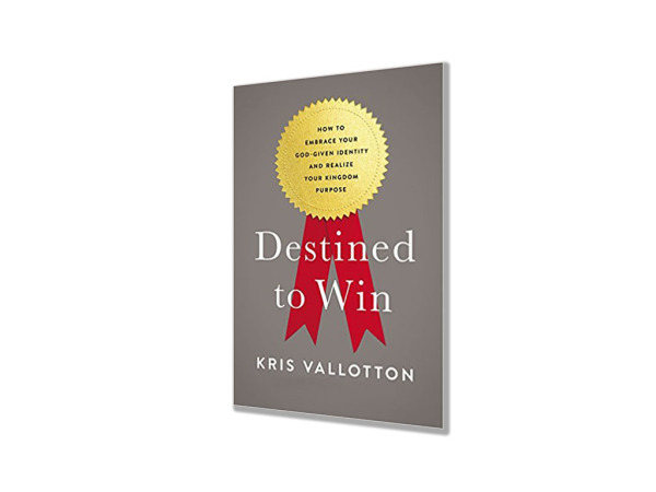 """Destined to Win"" by Kris Vallotton"
