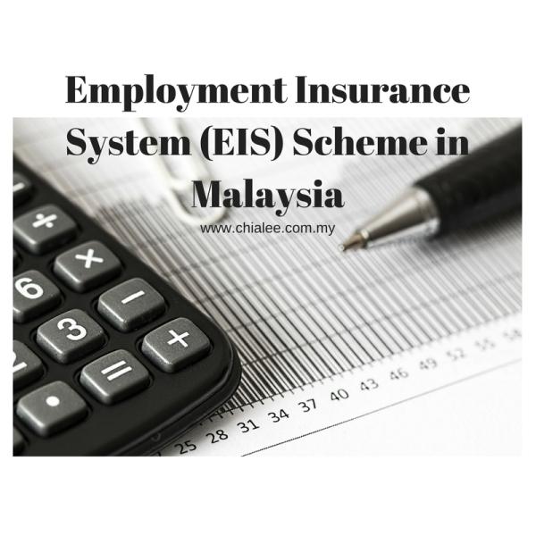 Employment Insurance System Eis Scheme In Malaysia