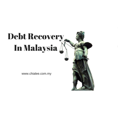 Debt Recovery in Malaysia (I) - Initiating Legal Action