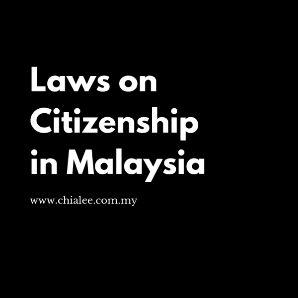 Laws on Citizenship in Malaysia