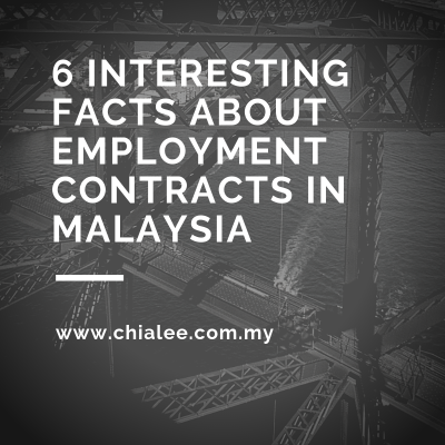 6 Interesting Facts about Employment Contracts in Malaysia