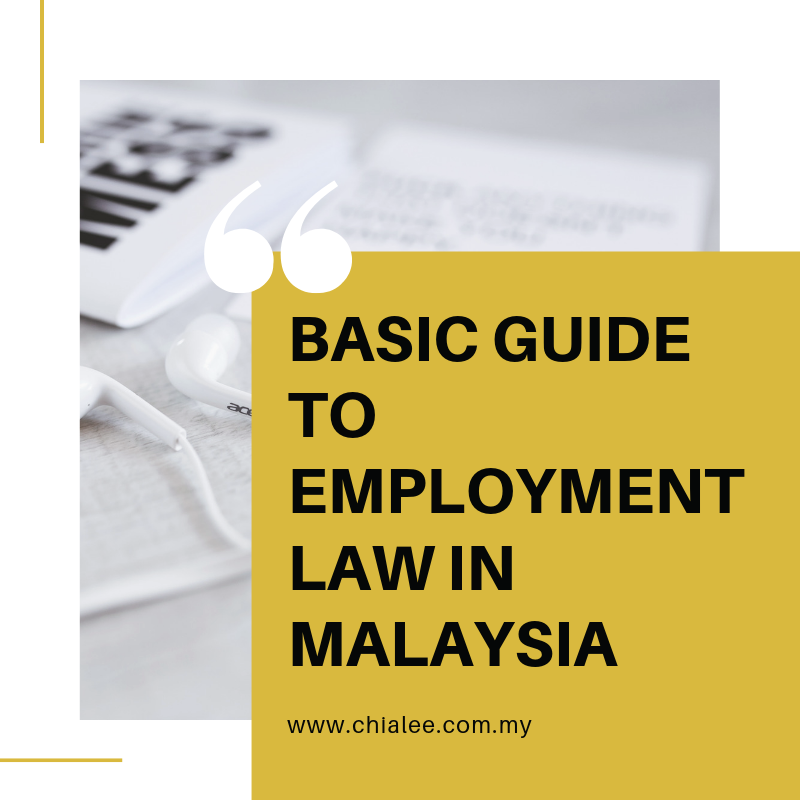 Basic Guide to Employment Law in Malaysia