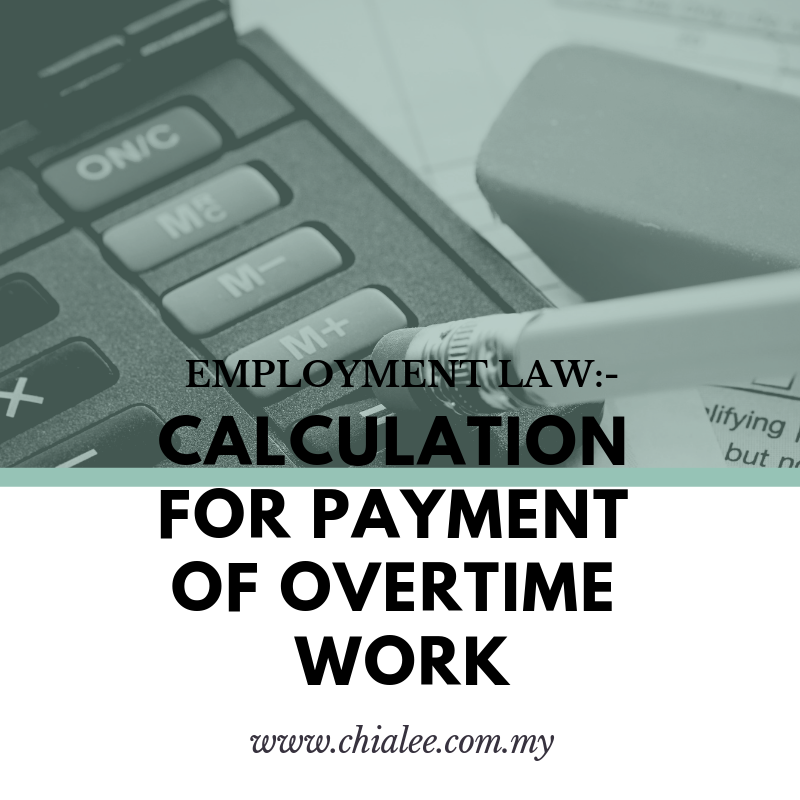 Employment Law: Calculation for Payment of Overtime Work