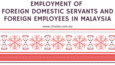 Employment of Foreign Domestic Servants and Foreign Employees in Malaysia