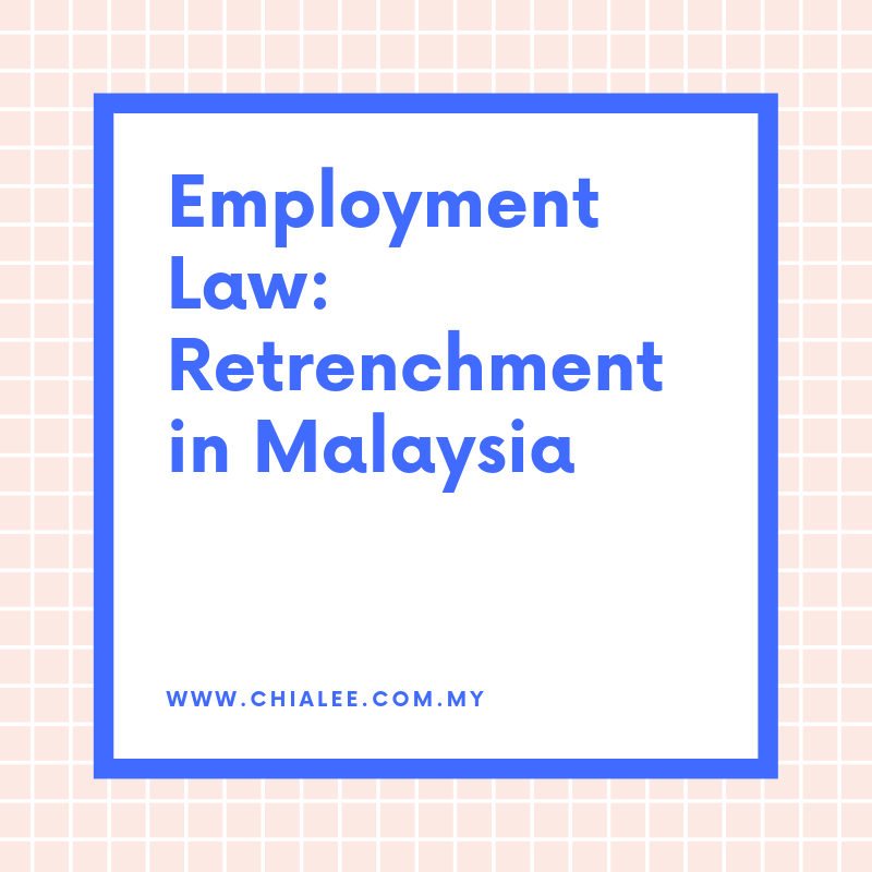 Employment Law: Retrenchment in Malaysia