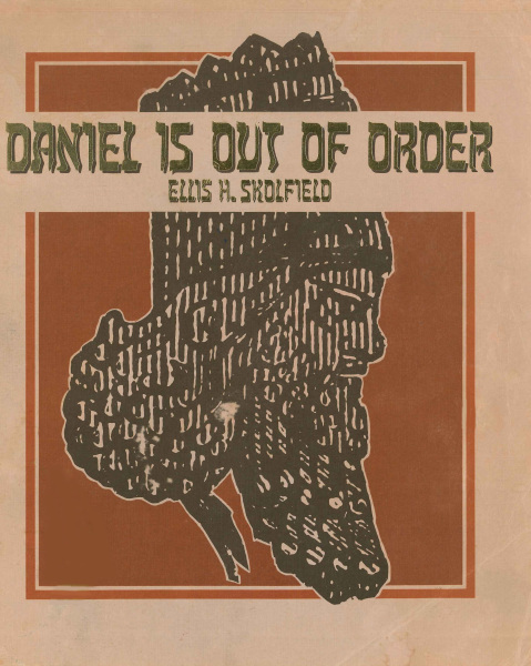 Daniel is Out of Order pdf, Ellis Skolfield, Bible Prophecy, Church Doctrine