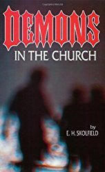Demonios en la Iglesia, Demons in the Church pdf, Ellis Skolfield, Bible Prophecy, Church Doctrine