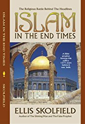 Islam in the End Times pdf, Ellis Skolfield, Bible Prophecy, Church Doctrine