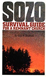 Sozo - Survival Guide for a Remnant Church pdf, Ellis Skolfield, Bible Prophecy, Church Doctrine