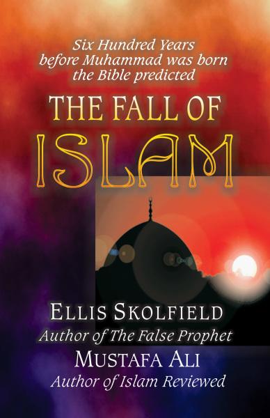 Fall of Islam pdf, Ellis Skolfield, Bible Prophecy, Church Doctrine