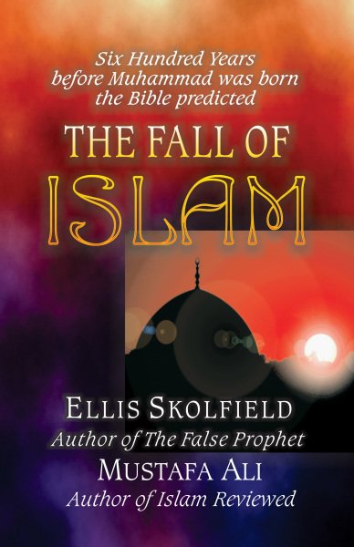 Fall of Islam pdf, Ellis Skolfield, Bible Prophecy, Church Doctrine