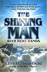 El-hombre-brillante, Shining Man With Hurt Hands pdf, Ellis Skolfield, Bible Prophecy, Church Doctrine