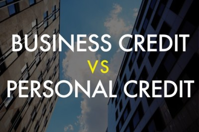 3 Big Differences Between  Personal Credit Scores and Business Credit Scores