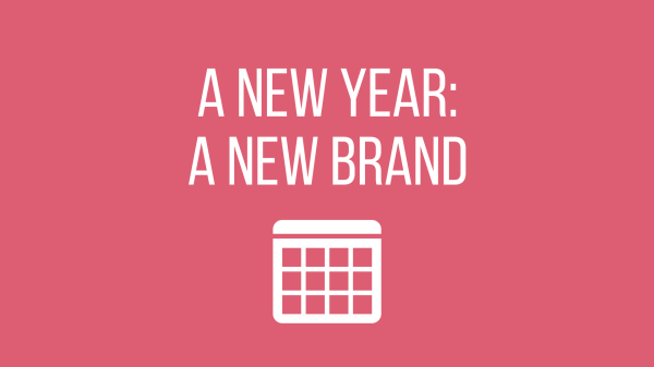 A New Year: A New Brand