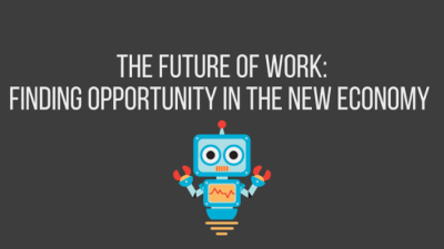 The Future of Work: Finding Opportunity in the New Economy