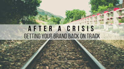 After a crisis – getting your brand back on track