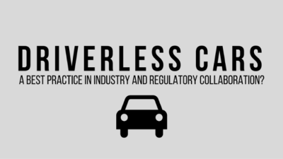 Driverless cars – a best practice in industry and regulatory collaboration?