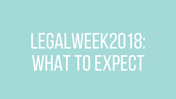 Legalweek 2018: What to expect