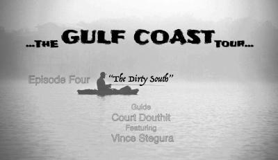 THE GULF COAST TOUR EPISODE FOUR: DIRTY SOUTH