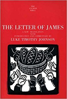 The Letter of James, A New Translation with Introduction and Commentary, The Anchor Yale Bible, Volume 37 A