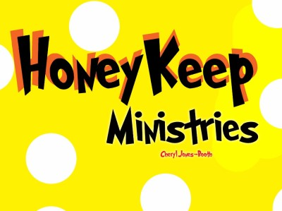 Check us out at HoneyKeep Ministries!