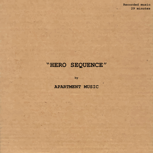 "Apartment Music, ""Hero Sequence [EP]"""