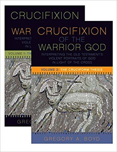 Thoughts:  Crucifixion of the Warrior God by Greg Boyd