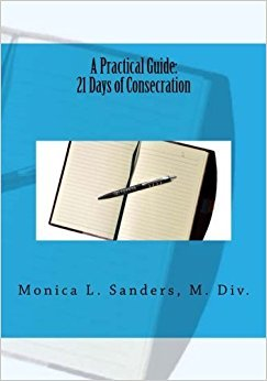 A Practical 21 Days of Consecration