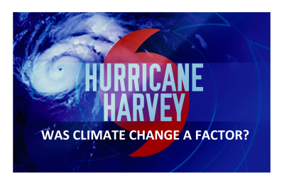Climate Change Caused Harvey Debunked! Extreme Event Attribution Explained.